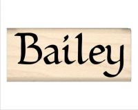 Bailey Name Rubber Stamp