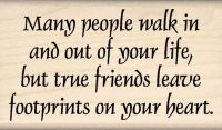 Many People Walk... Life Quote Rubber Stamp