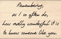 Remembering... Sentiment Rubber Stamp