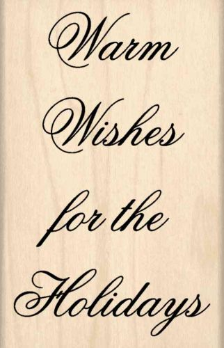 Warm Wishes for the Holidays Rubber Stamp