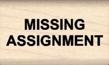 Missing Assignment Teacher Rubber Stamp